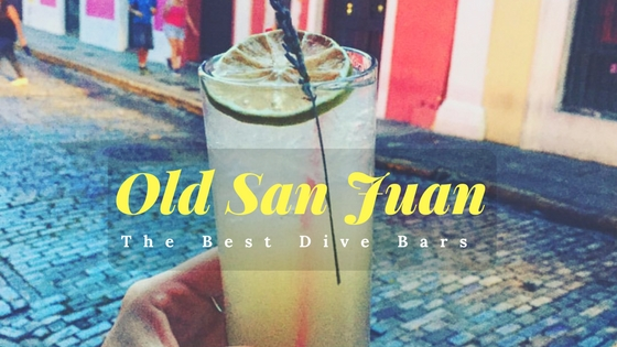 dive bars, carribean, old san juan, puerto rico, bar, drink