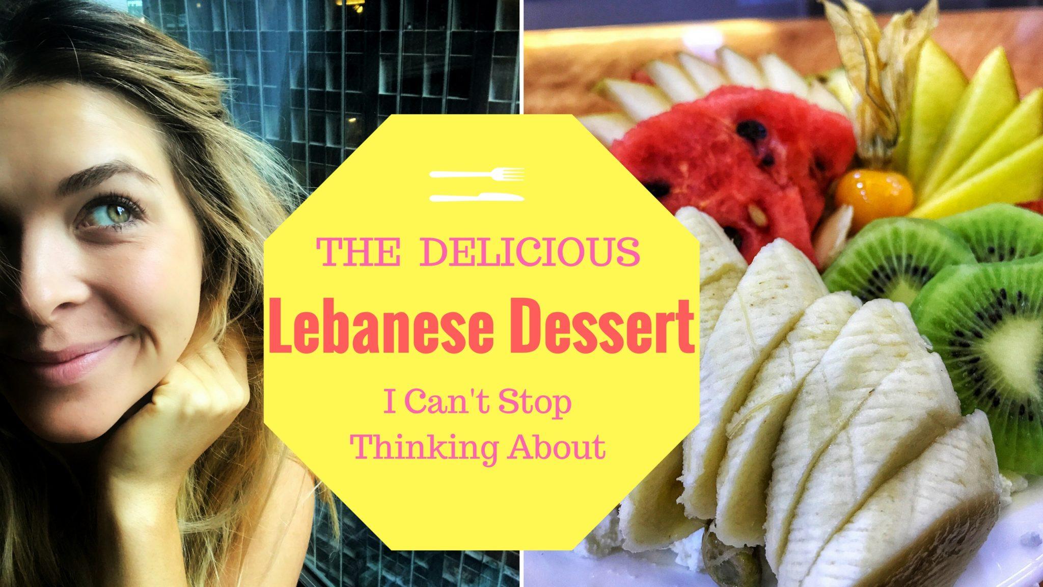 Lebanon's Best Dessert